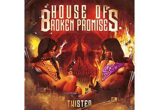 House Of Broken Promises - Twisted - (CD)