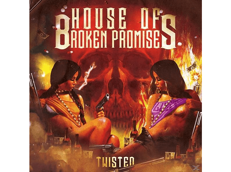 House Of Broken Promises - Twisted [CD]