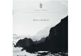 Strings & Drones - Back To The Roots - (CD)