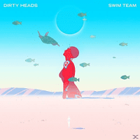 Dirty Heads - Swim Team [Vinyl]