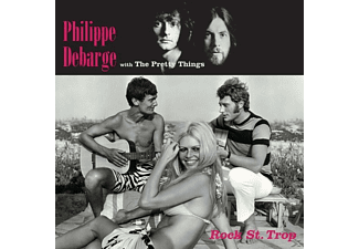 Philippe Debarge, The Pretty Things - Rock St. Trop - (CD)