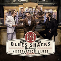 B.B.+BLUES SHACKS - Reservation Blues [Vinyl]
