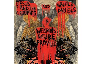 Walter & Jesus & The Groupies Daniel - Weapons Nature Provided - (Vinyl)