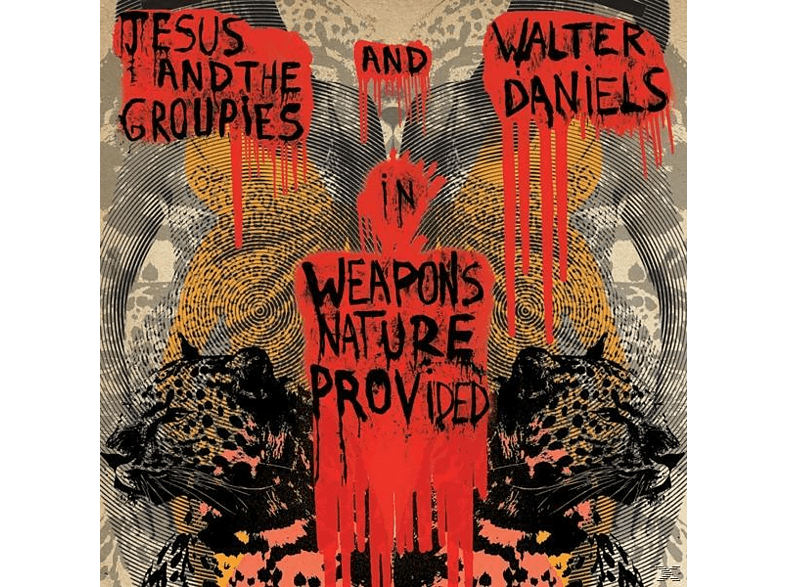 Walter & Jesus & The Groupies Daniel - Weapons Nature Provided [Vinyl]