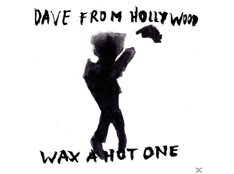Dave From Hollywood - Wax A Hot One (LP+CD) [LP + Bonus-CD]