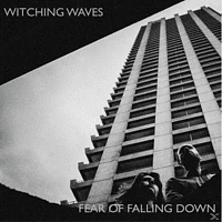 Witching Waves - Fear Of Falling Down [Vinyl]