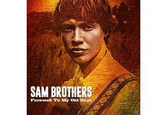 Sam Brothers - Farewell To My Old Days - (CD)
