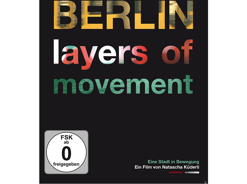 Berlin - Layers of Movement [DVD]