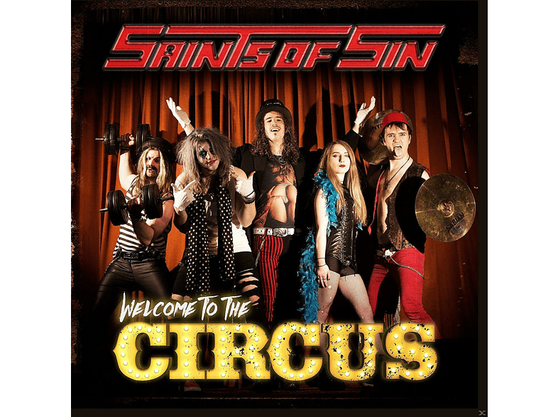 Saints Of Sin - Welcome To The Circus [CD]