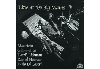 GIAMMARCO / LIEBMAN / HUMAIR / DI C - LIVE AT THE BIG MAMA - (CD)