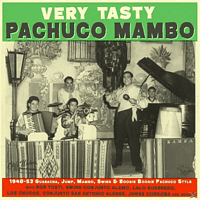 VARIOUS - Very Tasty Pachuco Mambo 1948-1953 [Vinyl]