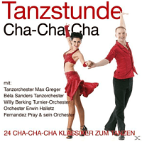 Tanzorchester Max Greger, Béla Sanders Tanzorchester, Willy Berking Turnier-Orchester, Fernandez Pray & Sein Orchester, Erwin Halletz Orchester, VARIOUS - Tanzstunde-Cha-Cha-Cha [CD]