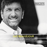 Luc Beausejour - Anthologie [CD]