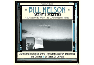 Bill Nelson - Dreamy Screens [CD]