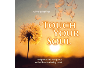 Oliver Scheffner - Touch Your Soul - (CD)