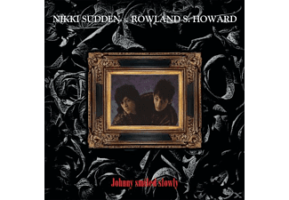 Nikki Sudden, Rowland S. Howard - Johnny Smiled Slowly - (Vinyl)