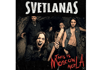 Svetlanas - This Is Moscow Not LA! - (CD)