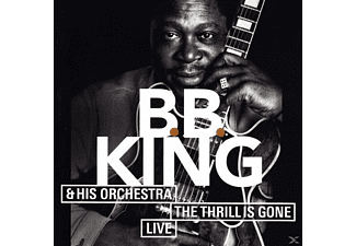 B.B. King - Thrill Is Gone - (CD)
