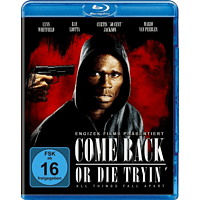 Come Back or Die Tryin' [Blu-ray]
