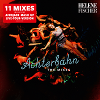 Helene Fischer - Achterbahn - The Mixes [Maxi Single CD]
