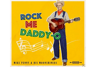 "Mike & His Moonshiners Penny - Rock Me Daddy-O (Lim.Ed.10"") - (Vinyl)"