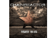 Chainreactor - Decayed Values [CD]