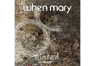 When Mary - Tainted - (CD)