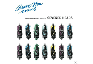 Severed Heads - Brave New Waves Session [CD]