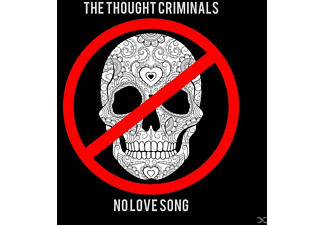 Thought Criminals - No Love Song - (CD)