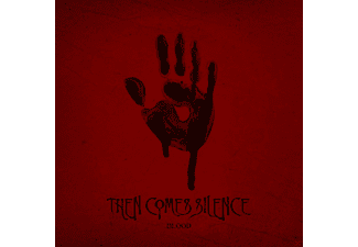 Then Comes Silence - Blood - (CD)