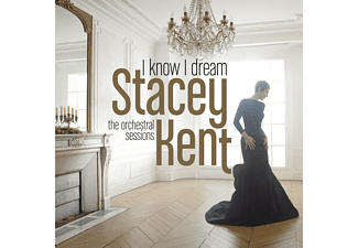 Stacey Kent - I Know I Dream : The Orchestral Sessions (Limited Edition) (Vinyl LP (nagylemez))