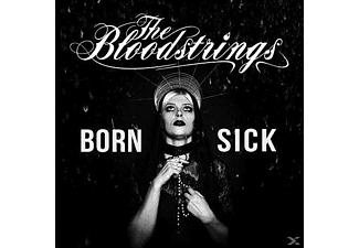 The Bloodstrings - Born Sick - (CD)