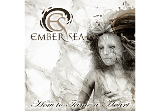 Ember Sea - How To Tame A Heart - (CD)