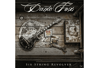 Dante Fox - Six String Revolver - (CD)