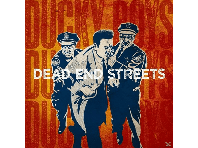 The Ducky Boys - Dead End Streets [CD]