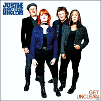Justine And The Unclean - Get Unclean [CD]
