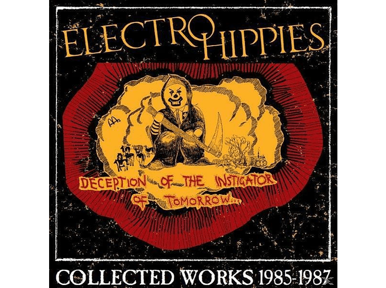 Electro Hippies - Deception Of The Instigator Of Tomorrow [CD]
