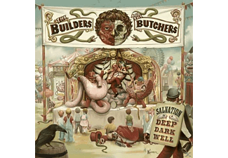 The Builders & The Butchers - Salvation Is A Deep Dark Well - (Vinyl)