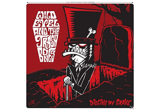 Wild Evel And The Trashbones - Digging My Grave - (Vinyl)