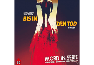 Mord In Serie 30: Bis In Den Tod - 1 CD - Hörbuch
