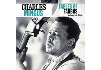 Charles Mingus - Fables Of Faubus - (CD)