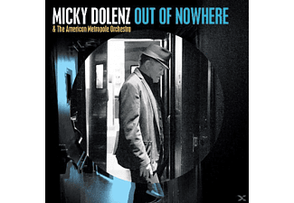 Mickey & Orchestra Dolenz - Out Of Nowhere - (CD)