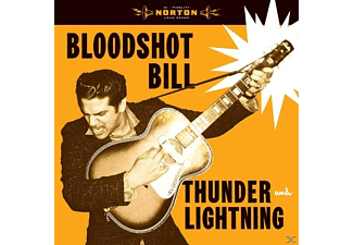 Bloodshot Bill - Thunder And Lightning - (Vinyl)