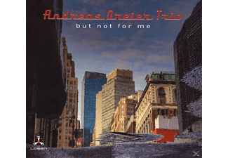 Andreas Dreier Trio - But Not For Me - (CD)