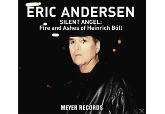 Eric Andersen - Silent Angel: Fire And Ashes Of Heinrich Böll [CD]