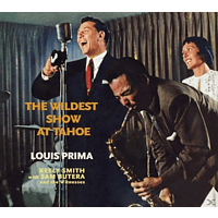 Louis Prima, Keely Smith, Sam Butera, Die Witness - The Wildest Show At Tahoe+Strictly Prima!+4 Bo [CD]