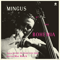 Charles Mingus - At The Bohemia+1 Bonus Track (Ltd.180g Vinyl) [Vinyl]