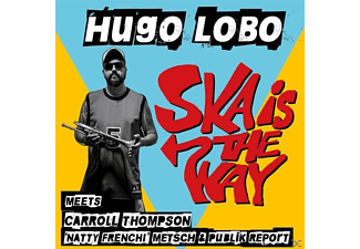 Hugo Lobo - Ska Is The Way EP (Lim.Ed.) - (Vinyl)