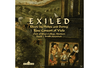 David J./Choir Of Rose Consort Of Viols/smith - Exiled: Music By Philips And Dering - (CD)