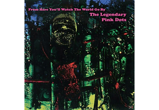 The Legendary Pink Dots - From Here You'll Watch The World Go By - (Vinyl)